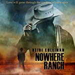 Nowhere Ranch | Heidi Cullinan