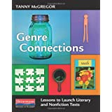 Genre Connections: Lessons to Launch Literary and Nonfiction Texts