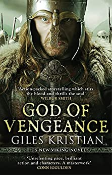 God of Vengeance: (The Rise of Sigurd 1) by [Kristian, Giles]