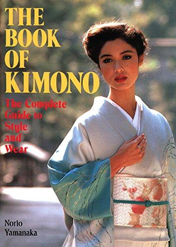 International School Of Fashion And Costume Design (The Book of Kimono)