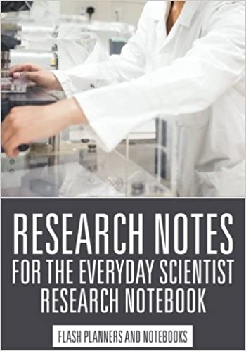 Book Research Notes for the Everyday Scientist - Research Notebook