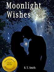Moonlight Wishes - A Romantic Short Read