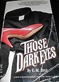 Those Dark Eyes, E. M. Brez, 0931773431