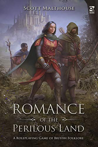 Romance of the Perilous Land: A Roleplaying Game of British Folklore (Osprey Roleplaying)