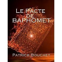 Le Pacte de Baphomet (French Edition)