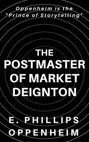 The Postmaster of Market Deignton