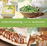 Williams-Sonoma Entertaining with the Seasons: A Year of Recipes by