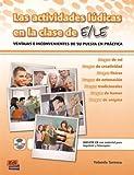 Las actividades lúdicas en clase de ELE (Actividades para el profesor)