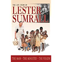 Life Story Of Lester Sumrall, The