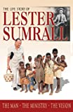 THE LIFE STORY OF LESTER SUMRALL PB