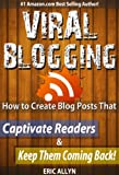 download ebook viral blogging: how to create blog posts that captivate readers & keep them coming back! pdf epub