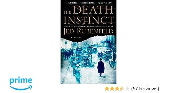 Amazon the death instinct a novel 9781594485602 jed amazon the death instinct a novel 9781594485602 jed rubenfeld books fandeluxe Gallery