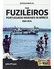 The Fuzileiros: Portuguese Marines in Africa, 1961–1974