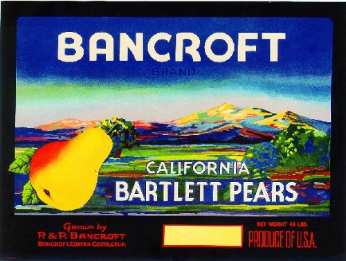 - A SLICE IN TIME Bancroft California Pear Fruit Crate Label Art Print
