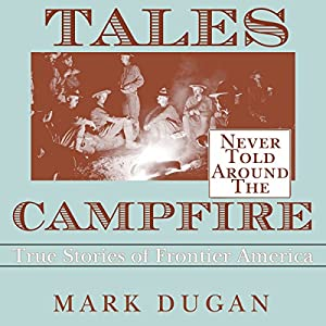 Tales Never Told Around the Campfire Audiobook