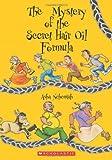 The Mystery of the Secret Hair Oil Formula