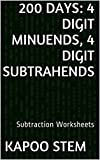 Daily Math Subtraction Practice 200 WorksheetsThis e-book contains several subtraction worksheets for practice with one minuend of 4 digits and one subtrahend of 4 digits. These maths problems are provided to improve the mathematics skills by...