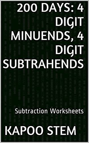 200 Subtraction Worksheets with 4-Digit Minuends, 4-Digit | Books