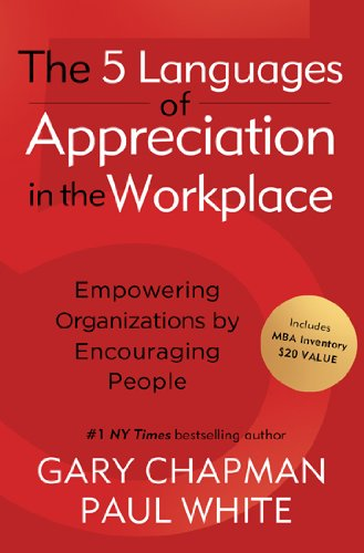 Five Languages of Appreciation in the Workplace by Brand: Moody Press, U.S.