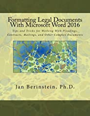 This book provides instructions - including many brand-new tutorials - for formatting pleadings, contracts, and other complex documents with Word 2016. The author, an experienced and highly regarded software trainer with an extensive legal wo...