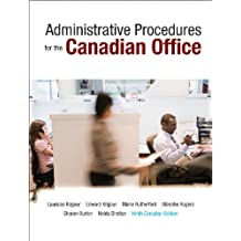 By Lauralee Kilgour - Administrative Procedures for the Canadian Office, Ninth Canadian Ed(9th Edition) (9th Ninth Edition)