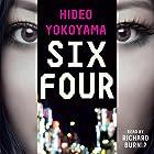 Six Four Audiobook by Hideo Yokoyama Narrated by Richard Burnip