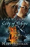 City of Ships, Mary Hoffman, 1599904918