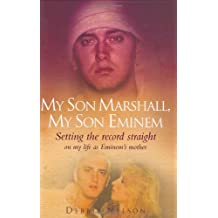 My Son Marshall, My Son Eminem