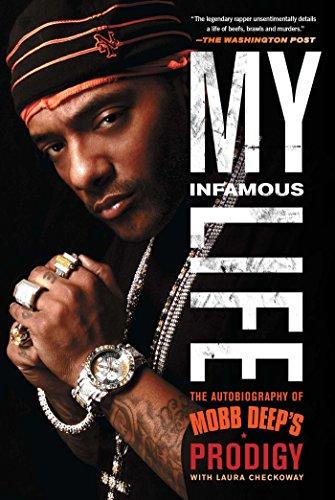 "My Infamous Life: The Autobiography of Mobb Deep's Prodigy [Albert ""Prodigy"" Johnson] (Tapa Blanda)"