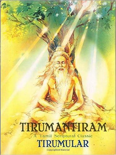 Tirumantiram A Tamil Scriptural Classic Tirumular 9788171203833