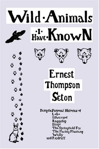 Amazon wild animals i have known with biographical wild animals i have known with biographical introduction by seton ernest thompson fandeluxe Images