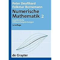 Numerische Mathematik: Gewöhnliche Differentialgleichungen (De Gruyter Lehrbuch)