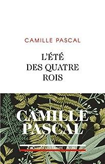 L'été des quatre rois : juillet-août 1830, Pascal, Camille