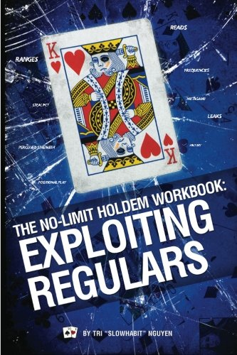 the-no-limit-holdem-workbook-exploiting-regulars