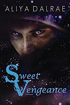 Sweet Vengeance (Jessica Sweet Trilogy Book 1) by [DalRae, Aliya]
