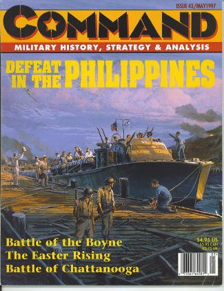 Command: Military History, Strategy & Analysis, Issue 43 / May 1997 Defeat in the Philippines