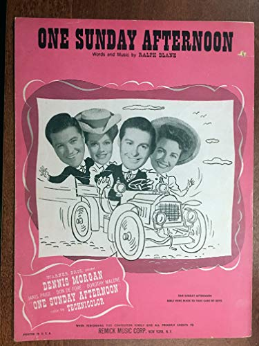 (ONE SUNDAY AFTERNOON (1948 Ralph Blane SHEET MUSIC), pristine condition, from the fiom ONE SUNDAY AFTERNOON with Dennis Morgan (pictured))