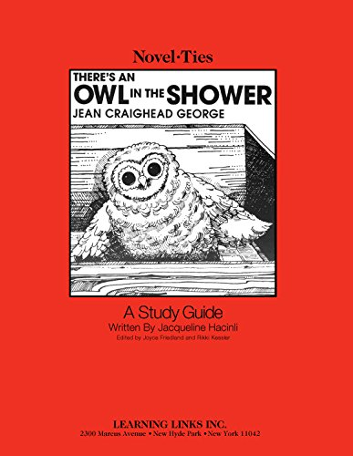 Read Online There's an Owl in the Shower: Novel-Ties Study Guide ebook