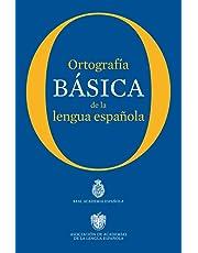 Ortografía básica de la lengua española (NUEVAS OBRAS REAL ACADEMIA)