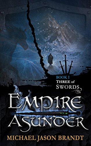 Three of Swords (Empire Asunder Book