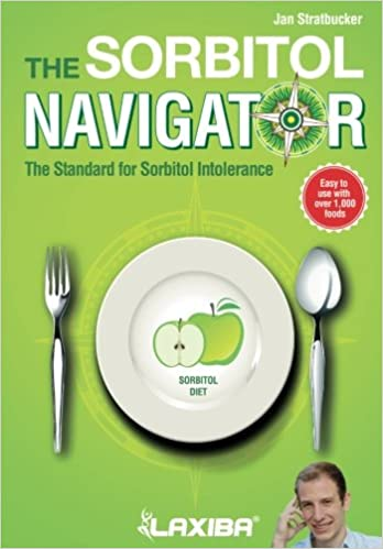 Libros Descargar Laxiba The Sorbitol Navigator: The Standard For Sorbitol Intolerance: Volume 4 Kindle A PDF