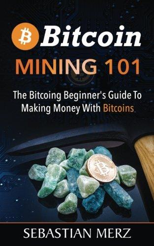 Ebooks 101 bitcoin miner