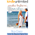 Make-Believe Wife (Destiny Bay Romances:Forever Yours Book 4)