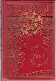 Paris sous les obus 17 septembre 1870-3 mars 1871 par Achille-Jules Dalsème