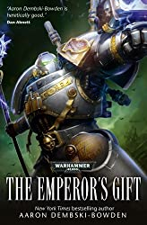 The Emperor's Gift (Warhammer 40,000 Novels)