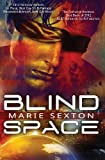 Blind Space, Marie Sexton, 0991415302