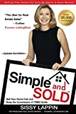 Simple and SOLD - Sell Your Home Fast and Keep the Commission #1 FSBO Guide