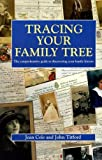 img - for Tracing Your Family Tree: The Comprehensive Guide to Discovering Your Family History by Jean A. Cole (1997-09-06) book / textbook / text book