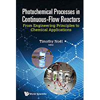 Photochemical Processes in Continuous-Flow Reactors:From Engineering Principles to Chemical Applications
