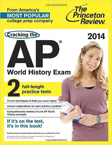 Cracking the ap world history exam 2014 edition college test cracking the ap world history exam 2014 edition college test preparation fandeluxe Images